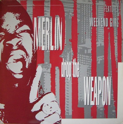 Merlin - Drop The Weapon / Weekend Girl