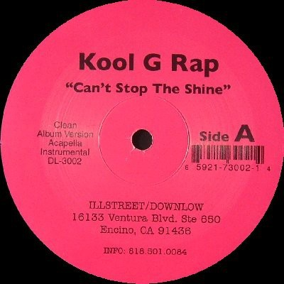 Kool G Rap - Can't Stop The Shine / Thugs Anthem