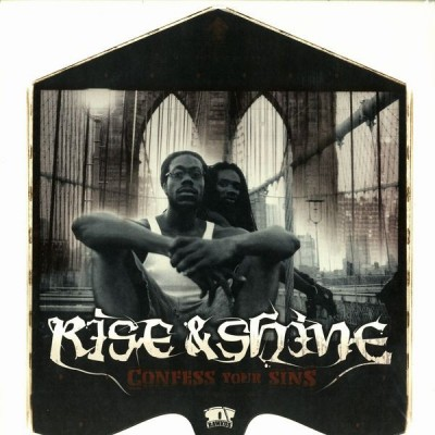 Rise & Shine - Confess Your Sins
