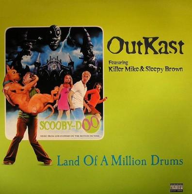 OutKast - Land Of A Million Drums