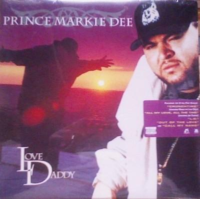 Prince Markie Dee - Love Daddy