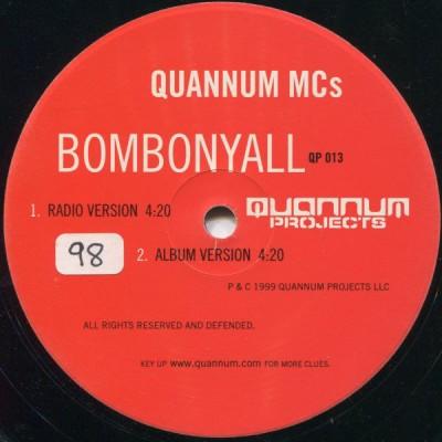 Quannum MC's - Bombonyall