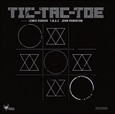 Lewis Parker, T.R.A.C., John Robinson - Tic-Tac-Toe