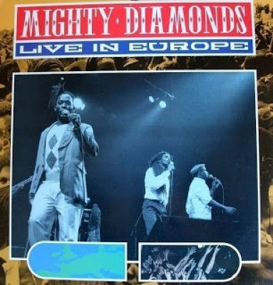 The Mighty Diamonds - Live In Europe