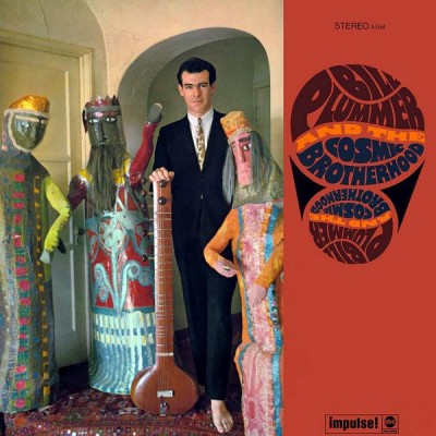 Bill Plummer & The Cosmic Brotherhood - Bill Plummer And The Cosmic Brotherhood
