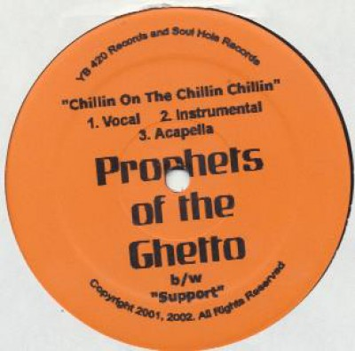 Prophets Of The Ghetto - Chillin On The Chillin Chillin