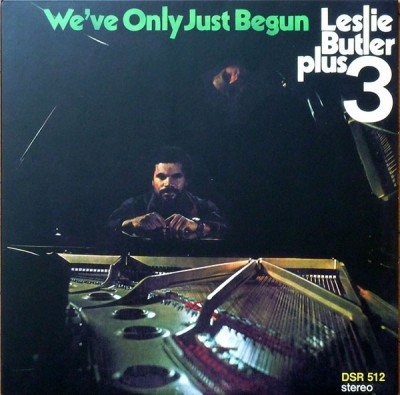 Leslie Butler Plus 3 - We've Only Just Begun