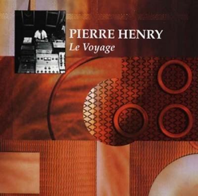 Pierre Henry - Le Voyage