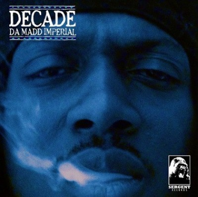 Decade Da Madd Imperial - Decade Da Madd Imperial
