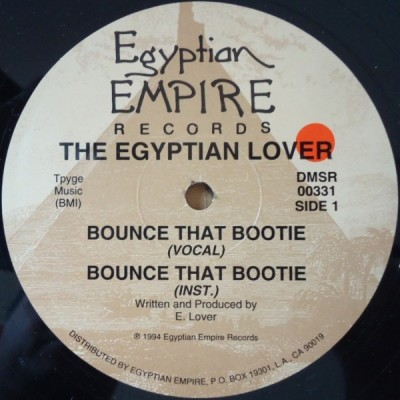 Egyptian Lover - Bounce That Bootie