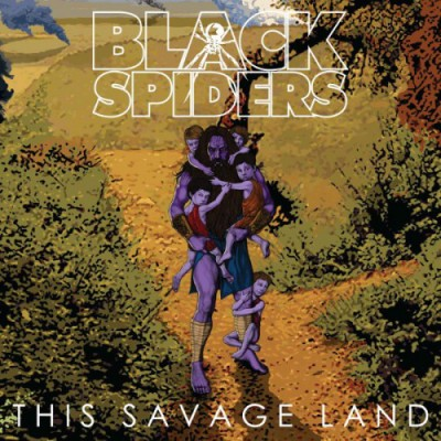 Black Spiders - This Savage Land
