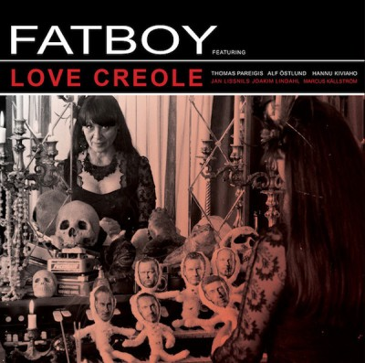 Fatboy - Love Creole