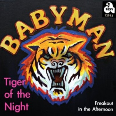 Babyman - Tiger Of The Night / Freakout In The Afternoon