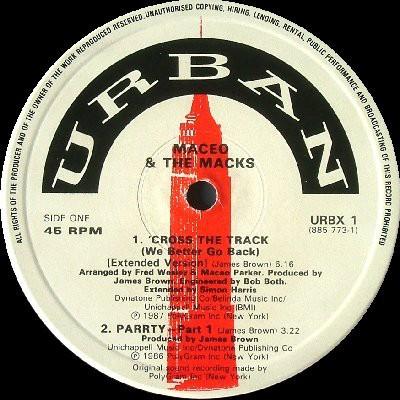 Maceo & The Macks - 'Cross The Track (We Better Go Back)