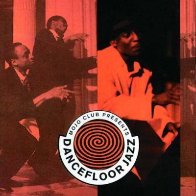 Various - Mojo Club Presents Dancefloor Jazz