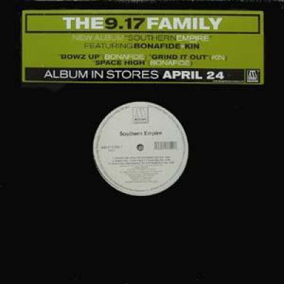 The 9.17 Family - Bowz Up / Space High / Grind It Out