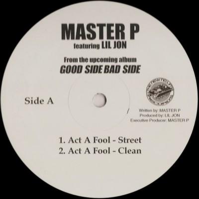 Master P - Act A Fool