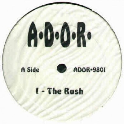 A.D.O.R. - The Rush / Ruthless Confrontation