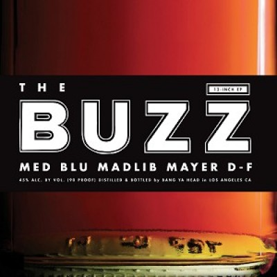MED, Blu , Madlib - The Buzz