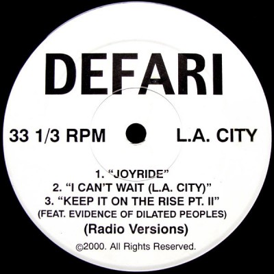 Defari - Joyride / I Can't Wait / Keep It On The Rise Pt. II