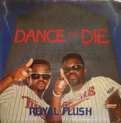 Royal Flush - Dance Or Die