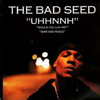 The Bad Seed - Uhhnnh