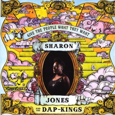 Sharon Jones & The Dap-Kings - Give The People What They Want