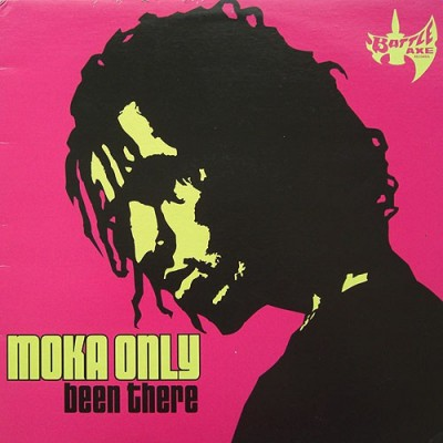 Moka Only - Been There