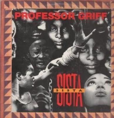 Professor Griff - Sista Sista