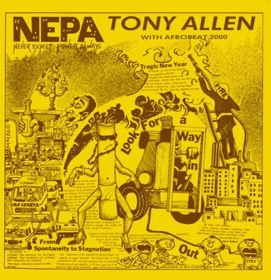Tony Allen & Afrobeat 2000 - N.E.P.A. (Never Expect Power Always)