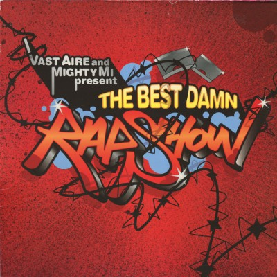 Vast Aire - The Best Damn Rap Show