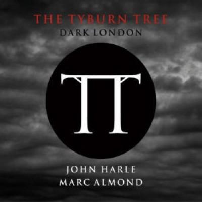 John Harle - The Tyburn Tree (Dark London)