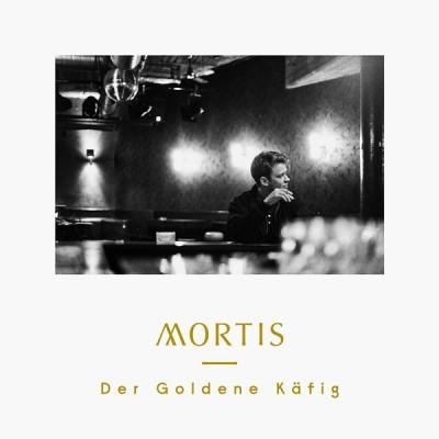 Mortis - Der Goldene Käfig
