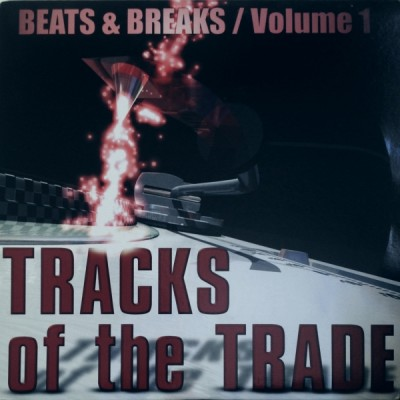 Various - Tracks Of The Trade 1 - Beats & Breaks