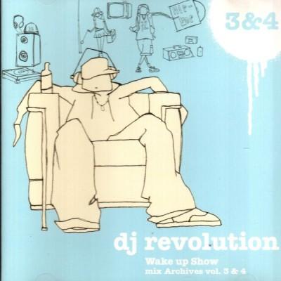 DJ Revolution - Wake Up Show Mix Archives Vol. 3 & 4