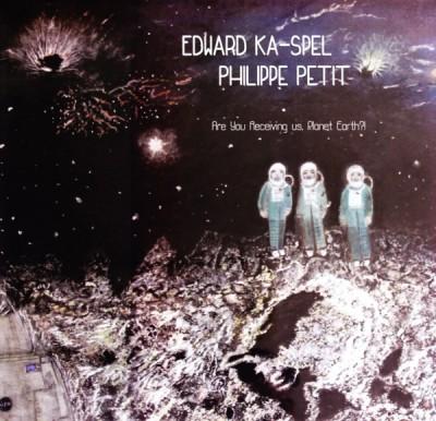 Edward Ka-Spel - Are You Receiving Us, Planet Earth?!