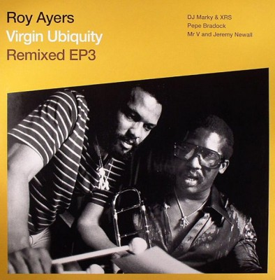 Roy Ayers - Virgin Ubiquity Remixed EP 3