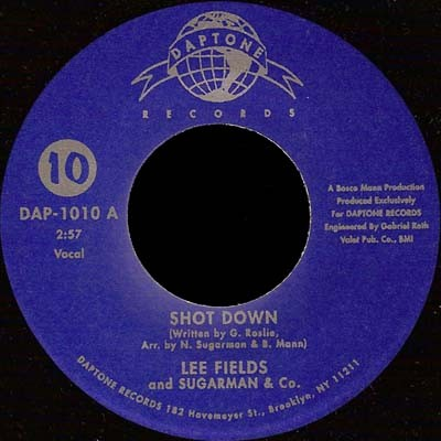 Lee Fields - Shot Down / Honey Wagon