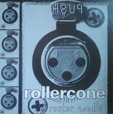 Rollercone - Rester Éveillé