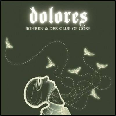 Bohren & Der Club Of Gore - Dolores