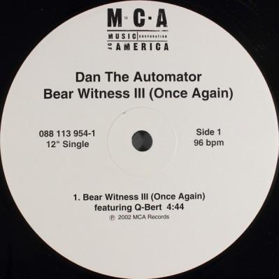 Dan The Automator - Bear Witness III (Once Again)