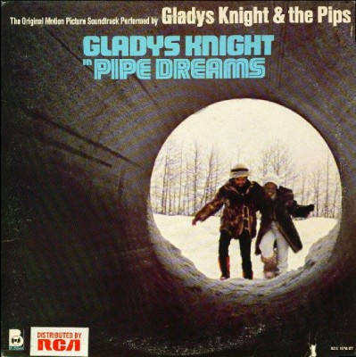 Gladys Knight And The Pips - Pipe Dreams: The Original Motion Picture Soundtrack