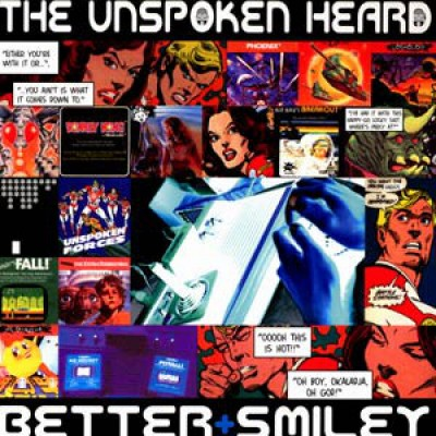 The Unspoken Heard - Better / Smiley