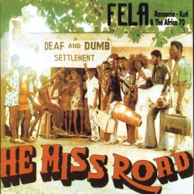 Fela Kuti - He Miss Road