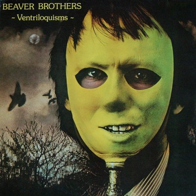 Beaver Brothers - Ventriloquisms