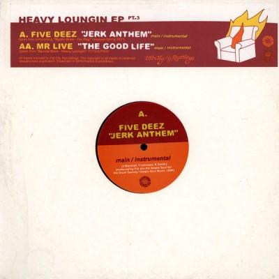 Five Deez / Mr. Live - Special Brew - Heavy Loungin' EP Pt. 3
