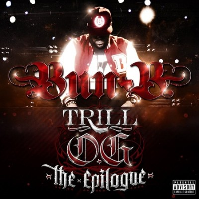 Bun B - Trill O.G The Epilogue