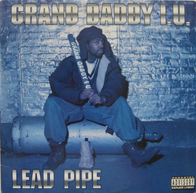 Grand Daddy I.U. - Lead Pipe