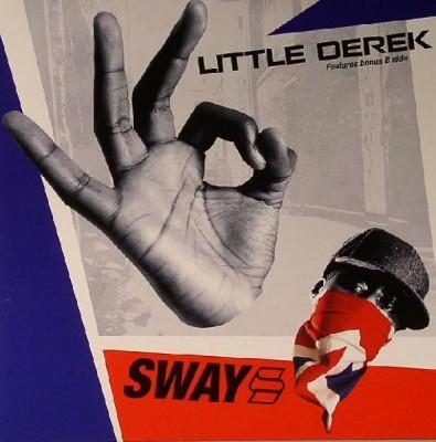 Sway - Little Derek