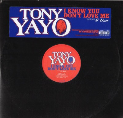 Tony Yayo - I Know You Don't Love Me